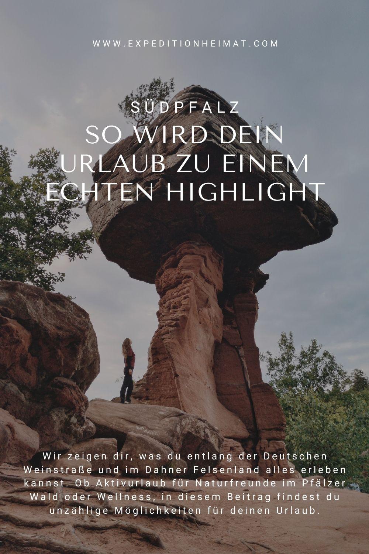 Tipps für deinen Urlaub im Dahner Felsenland